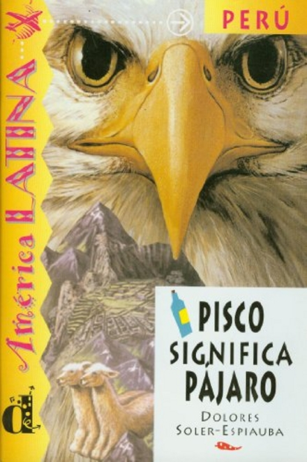 Pisco significa pájaro