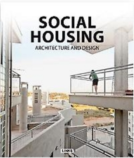 Social housing : architecture and design