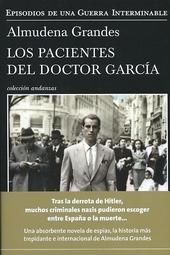 Los pacientes del doctor García : el fin de la esperanza y la red de evasión de criminales de guerra y jerarcas n...