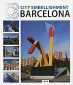 Barcelona : city embellishment