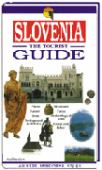 Slovenia : the tourist guide