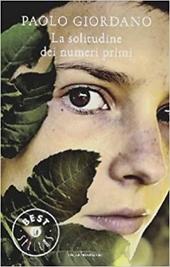 La solitudine dei numeri primi : romanzo