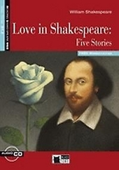 Love in Shakespeare : five stories
