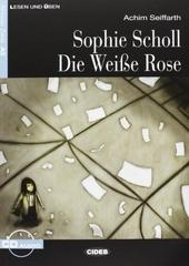 Sophie Scholl die Weisse Rose
