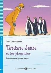 Tonton Jean et les pingouins