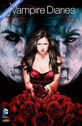 The Vampire Diaries. 1 / scen. Colleen Doran, B. Clay Moore, Heather Nuhfer ... [et al.] ; ill. Tony Shasteen, Cat Staggs, Alan Quah ... [et al.]