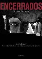 Encerrados : 10 years, 74 prisons