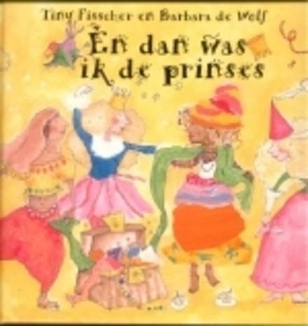 En dan was ik de prinses