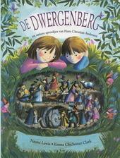 De dwergenberg en andere sprookjes van Hans Christian Andersen