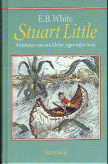 Stuart Little : avonturen van een kleine, eigenwijze muis