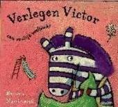 Verlegen Victor : een vrolijk voelboek !