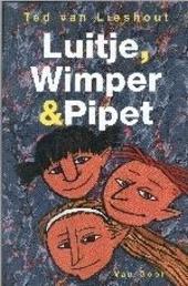 Luitje, Wimper en Pipet
