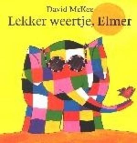 Lekker weertje, Elmer