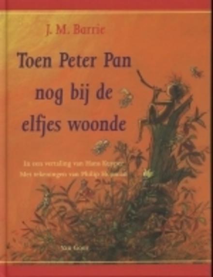 Toen Peter Pan nog bij de elfjes woonde