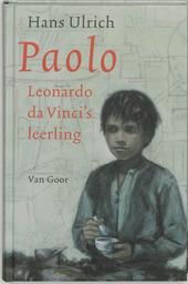 Paolo : Leonardo da Vinci's leerling