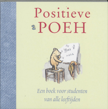 Positieve Poeh : een boek voor studenten van alle leeftijden
