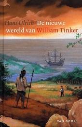 De nieuwe wereld van William Tinker