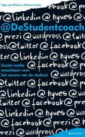 @DeStudentcoach : social media onmisbaar voor het succes van de student