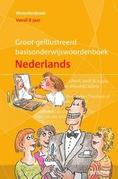 Groot geïllustreerd basisonderwijswoordenboek Nederlands