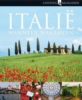 Italië : wanneer, waarheen