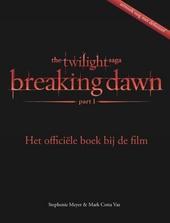 Breaking dawn : het officiële boek bij de film. deel 1