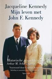 Mijn leven met John F. Kennedy : historische gesprekken met Arthur M. Schlesinger jr. 1964