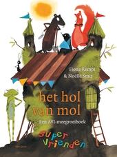Het hol van mol : een AVI-meegroeiboek