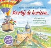 Voorbij de horizon ... : op reis door Europa in vijftig voorleesverhalen