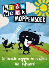 Kidsweek moppenboek : de leukste moppen uit Kidsweek!