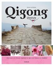 Qigong lifestyle : een boek vol Chinese wijsheid en tips voor balans en vitaliteit