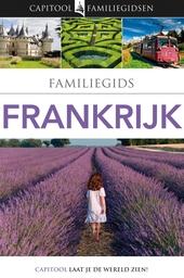 Familiegids Frankrijk : Dana Facaros, Leonie Glass, Antony Mason ... [et al.]