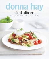 Simple dinners : 140+ nieuwe recepten, slimme ideeën en snelle oplossingen voor iedere dag