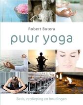 Puur yoga : basis, verdieping en houdingen