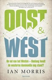 De val van het Westen : hoe lang houdt de westerse dominantie nog stand?