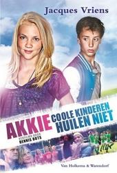 Akkie : coole kinderen huilen niet