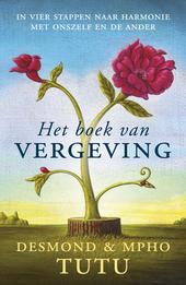 Het boek van vergeving : het viervoudig pad naar heling van onszelf en onze wereld