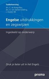 Engelse uitdrukkingen en zegswijzen ingedeeld op onderwerp : druk je beter uit in het Engels