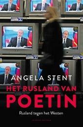 Het Rusland van Poetin : Rusland tegen het Westen