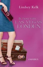 Ik hou van... Las Vegas en Londen