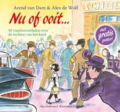 Nu of ooit ... : de rechten van het kind in vijftig voorleesverhalen