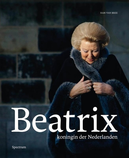 Beatrix : koningin der Nederlanden