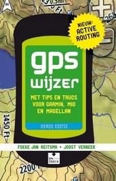 GPS wijzer : met tips en trucs voor Garmin, Mio en Magellan