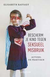 Bescherm je kind tegen seksueel misbruik
