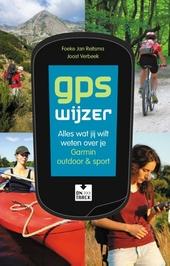 GPS wijzer : alles wat jij wilt weten over je Garmin outdoor & sport