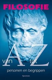 Filosofie van A tot Z : personen en begrippen van A tot Z