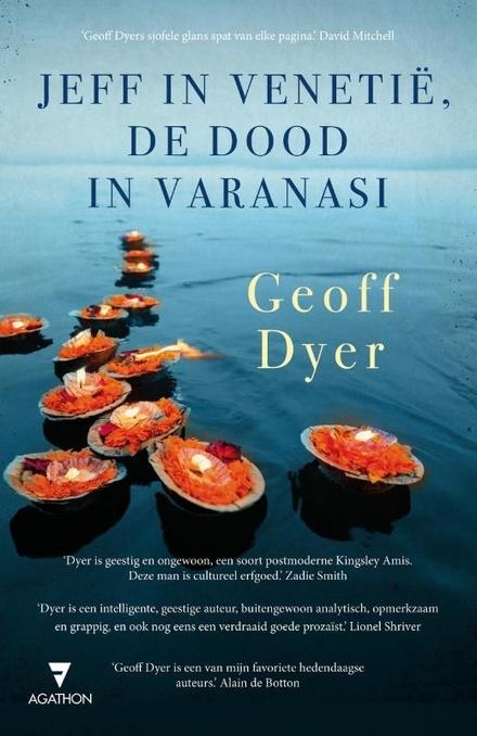 Jeff in Venetië, de dood in Varanasi - Een tweeluik vol valluiken