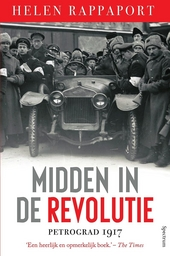 Midden in de Revolutie : Petrograd, 1917