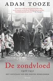 De zondvloed 1916-1931 : het ontstaan van een nieuwe wereldorde