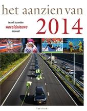 Het aanzien van 2014 : twaalf maanden wereldnieuws in beeld
