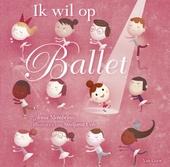 Ik wil op ballet